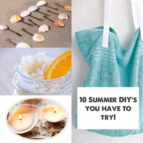 10 summer DIY's you have to try!